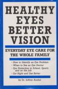 Healthy Eyes/Better V