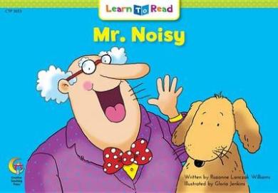 Mr. Noisy (Learn to Read)