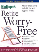 Retire Worry-Free, 4th Edition