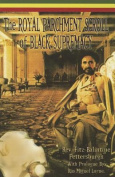 The Royal Parchment of Black Supremacy