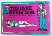 The Dyke Detector