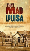 That Mad Louisa