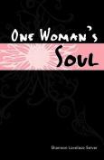 One Woman's Soul