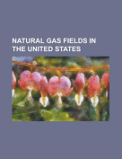 Natural Gas Fields in the United States