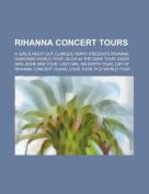 Rihanna Concert Tours