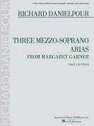 Three Mezzo-Soprano Arias from Margaret Garner