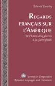 Regards Francais sur l'Amerique [FRE]