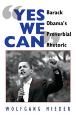 """Yes We Can"": Barack Obama's Proverbial Rhetoric"