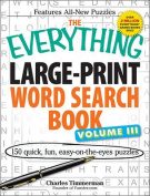 The Everything Large-Print Word Search Book Volume III [Large Print]