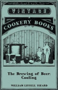 The Brewing of Beer: Cooling