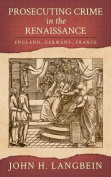 Prosecuting Crime in the Renaissance