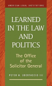 Learned in the Law and Politics