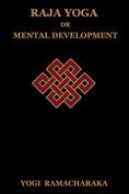 Raja Yoga or Mental Development