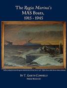 The Regia Marina's Mas Boats, 1915-1945