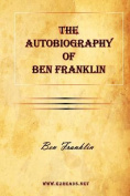 The Autobiography of Ben Franklin