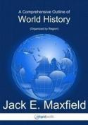 Comprehensive Outline of World History