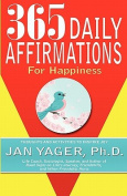365 Daily Affirmations for Happiness
