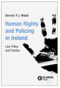 Human Rights and Policing in Ireland