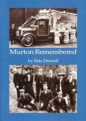 Murton Remembered