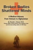 Broken Bodies, Shattered Minds