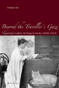 Beyond the Traveller's Gaze