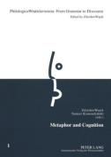 Metaphor and Cognition (Philologica Wratislaviensia