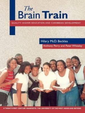 The Brain Train: Quality Higher Education and Caribbean Development