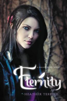 Eternity: A Fallen Angel Novel (Fallen Angel)