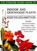Indoor and Greenhouse Plants