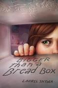Bigger Than a Bread Box