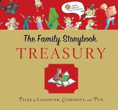 The Family Storybook Treasury: Tales of Laughter, Curiosity, and Fun [With CD (Audio)]