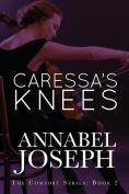 Caressa's Knees