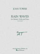 Rain Waves for Clarinet, Violin and Piano