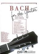Bach for Guitar: Guitar Solo