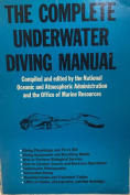 The Complete Underwater Diving Manual