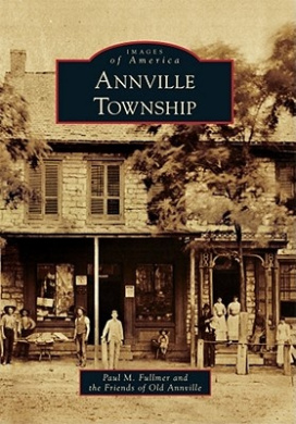 Annville Township (Images of America (Arcadia Publishing))