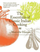 The Essentials of Classic Italian Cooking