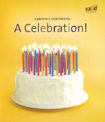 Alberta's Centennial, a Celebration!