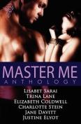 Master Me Anthology