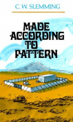 Made According to Pattern