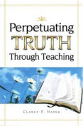 Perpetuating Truth Though Teaching