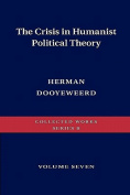 The Crisis in Humanist Political Theory