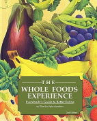 The Whole Foods Experience - 2nd Editon