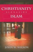 Christianity Alongside Islam