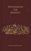 Muhammad, the Prophet