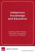 Indigenous Knowledge and Education