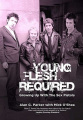 Young Flesh Required