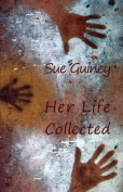 Her Life Collected