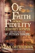 Of Faith and Fidelity