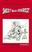 Sweet'ner Dearest